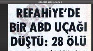 Tarihte Bugün – 13 Nisan 1982 – Refahiye abd Uçağı Kazası