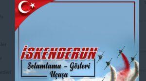 Türk Yıldızları İskenderun'da